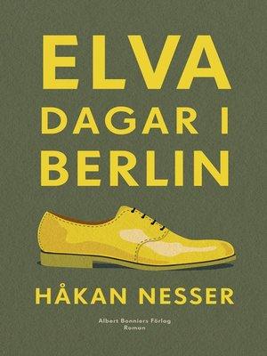 cover image of Elva dagar i Berlin