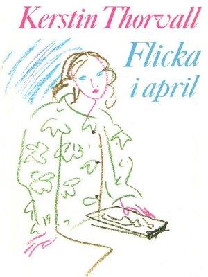 cover image of Flicka i april