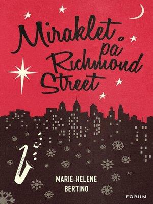 cover image of Miraklet på Richmond Street