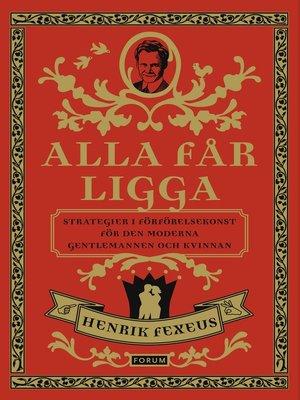 cover image of Alla får ligga