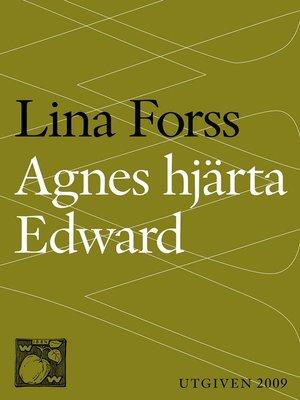 cover image of Agnes hjärta Edward