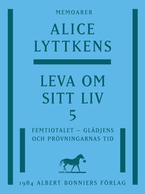 cover image of Leva om sitt liv 5