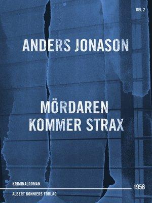 cover image of Mördaren kommer strax