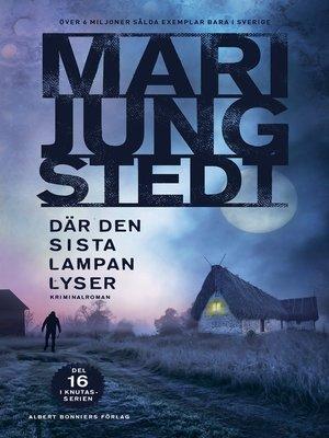 cover image of Där den sista lampan lyser