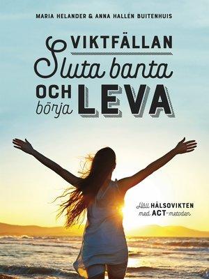 cover image of Viktfällan – Sluta banta och börja leva