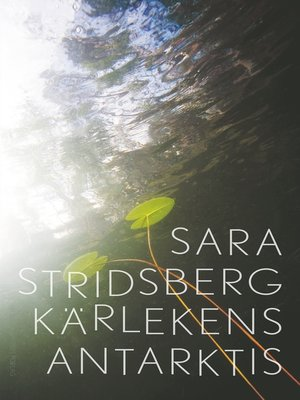 cover image of Kärlekens Antarktis