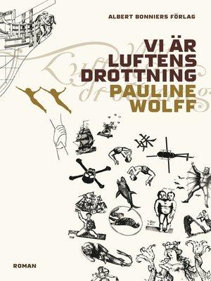 cover image of Vi är Luftens Drottning