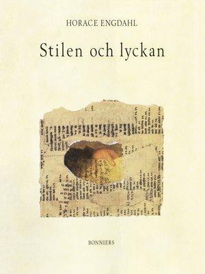 cover image of Stilen och lyckan