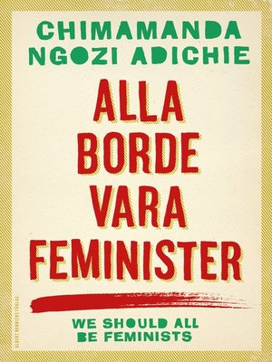 cover image of Alla borde vara feminister