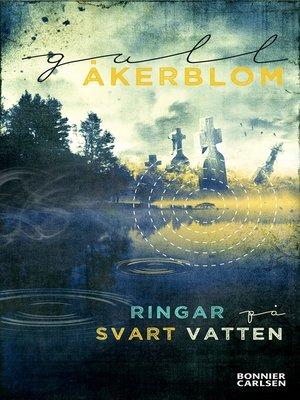 cover image of Ringar på svart vatten