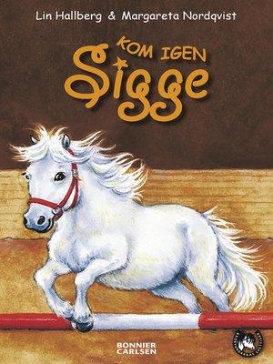 cover image of Kom igen Sigge