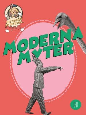 cover image of Det visste du inte om moderna myter