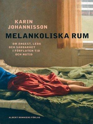 cover image of Melankoliska rum