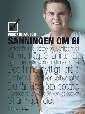 cover image of Sanningen om GI