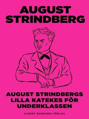 cover image of August Strindbergs Lilla katekes för underklassen