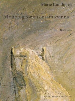 cover image of Monolog för en ensam kvinna