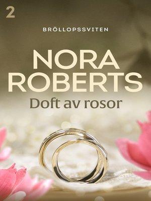 cover image of Doft av rosor