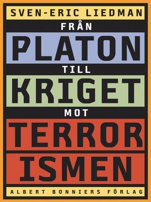 cover image of Från Platon till kriget mot terrorismen