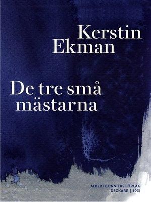 cover image of De tre små mästarna