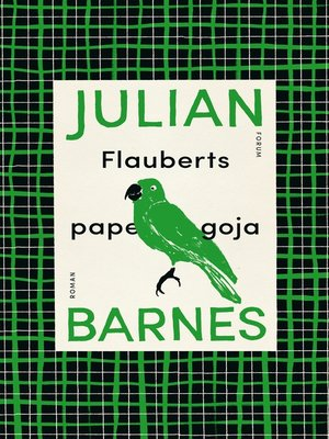 cover image of Flauberts papegoja