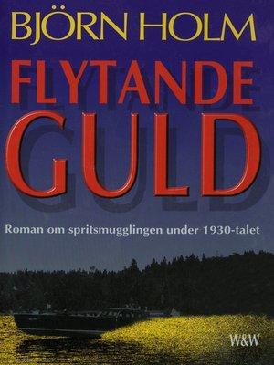 cover image of Flytande guld