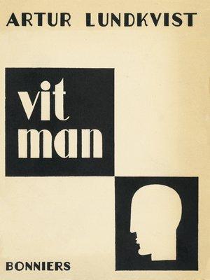 cover image of Vit man