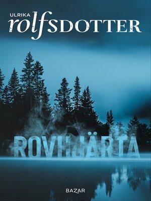 cover image of Rovhjärta