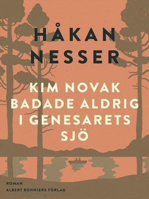 cover image of Kim Novak badade aldrig i Genesarets sjö