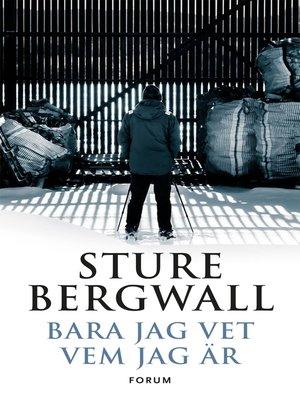 cover image of Bara jag vet vem jag är