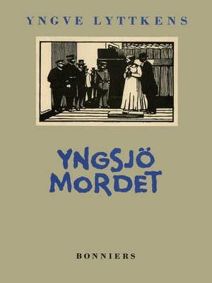 cover image of Yngsjömordet