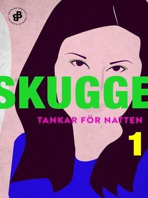 cover image of Tankar för natten 1