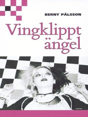 cover image of Vingklippt ängel