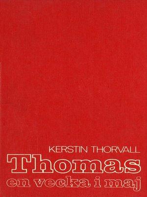 cover image of Thomas – en vecka i maj