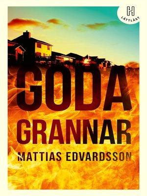 cover image of Goda grannar (lättläst)