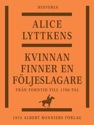 cover image of Kvinnan finner en följeslagare
