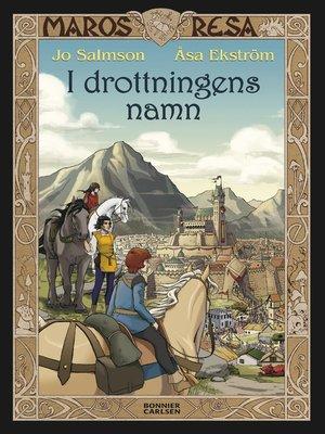 cover image of I drottningens namn
