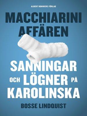 cover image of Macchiariniaffären