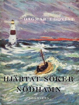 cover image of Hjärtat söker nödhamn