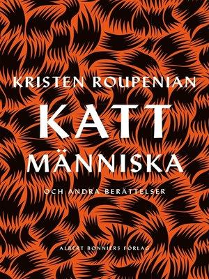 cover image of Kattmänniska