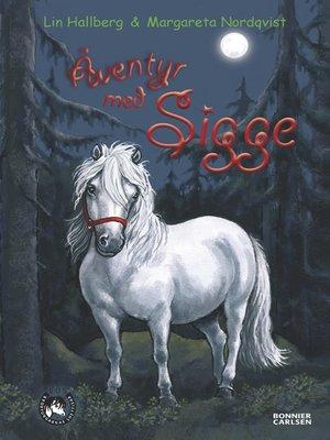 cover image of Äventyr med Sigge
