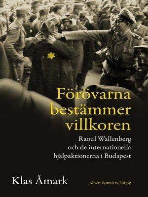 cover image of Förövarna bestämmer villkoren