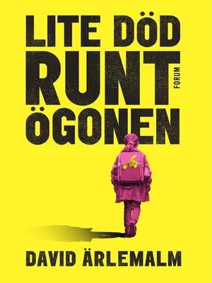 cover image of Lite död runt ögonen