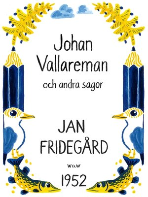 cover image of Johan Vallareman och andra sagor