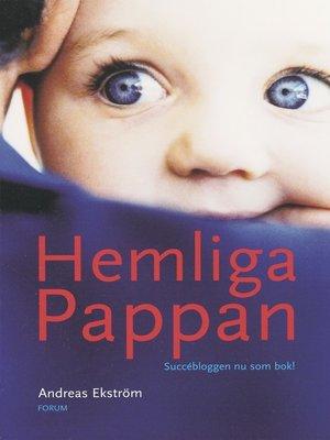 cover image of Hemliga pappan