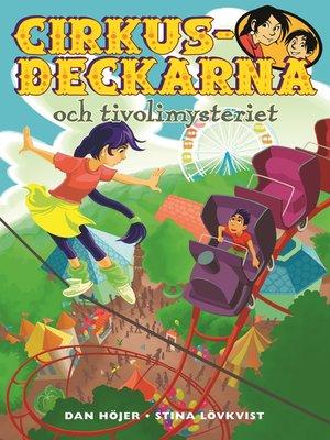 cover image of Cirkusdeckarna och tivolimysteriet