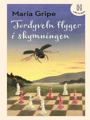 cover image of Tordyveln flyger i skymningen (lättläst)