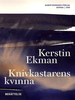 cover image of Knivkastarens kvinna