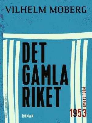 cover image of Det gamla riket
