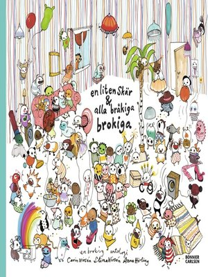 cover image of En liten skär och alla bråkiga brokiga