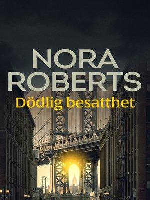 cover image of Dödlig besatthet